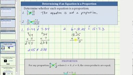 Determine If An Equation Is A Proportion - Cross Products