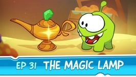 Om Nom Stories- The Magic Lamp -Episode 31 Cut the Rope- Magic