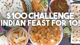 An Indian Feast for 10 - Dollar 100 Challenge