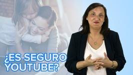 La seguridad de los niños en YouTube  Consejos para padres