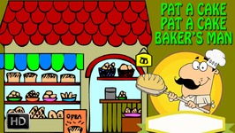 Pat A Cake Pat A Cake Bakers Man - Nursery Rhymes - Popular Kids Songs - Animated Cartoons