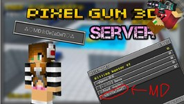 Pixel Gun 3D - MadisonsDomains Server Fun