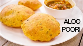 Aloo Puri - Crispy Yet Soft Masala Potato Poori
