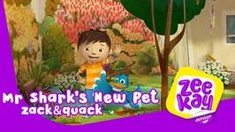 Mr Shark's New Pet - Zack And Quack - Episode 2