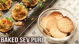 How To Make Sev Puri - Famous Street Food - Baked Sev Puri - Snacks Recipe - Ruchi