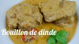 Recette Du Bouillon De Dinde (Pepe Soup)