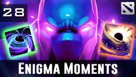 Dota 2 Enigma Moments Ep. 28