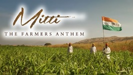 Mitti - A Tribute To Indian Farmers by Hariharan, Papon, Harshdeep & Others - Being Indian