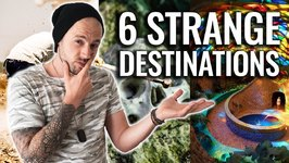 TOP 6 STRANGE PLACES TO VISIT IN 2018 - BEFORE THEY CHANGE - TRAVEL GUIDE