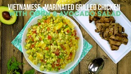 Vietnamese - Marinated Grilled Chicken With Corn And Avocado Salad