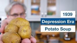 1938 Depression Era Potato Soup Recipe