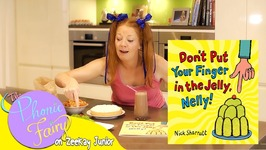 Dont Put Your Finger in the Jelly, Nelly  The Phonic Fairy