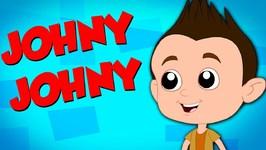Johny Johny Yes Papa - Nursery Rhymes - Kids Songs - Baby Rhymes