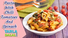 Pasta With Chilli Tomatoes And Spinach