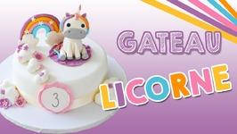 Gâteau Licorne - Unicorn Cake