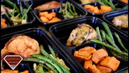 Meal Prep Ideas - Roasted Chicken - Roasted Sweet Potatoes - Green Beans