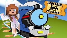 ALL ABOARD THE EXPLORER EXPRESS! Minecraft Baby Ellie