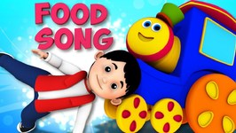 Bob The Train - Food Song - Baby Songs Music For Kids And Children