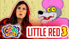 Little Red Riding Hood Part 3 - Story Time With Ms Booksy