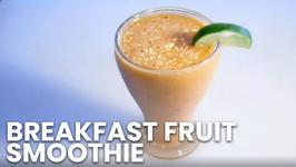 Breakfast Fruit Smoothie