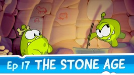 Om Nom Stories- The Stone Age -Episode 17 Cut the Rope- Time Travel