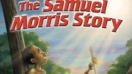 Torchlighters - Samuel Morris