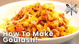 How To Make Goulash - A Classic Dish Perfect For Families On A Budget