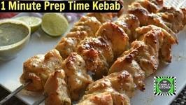 Chicken Kebab 1 Minute Prep Time  Tasty Instant Chicken Tikka