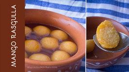 Aam Ka Rasgulla - Aamer Rosogolla - How To Make Mango Rasgulla - Bengali Dessert