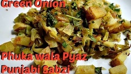 Green Spring Onion Sabzi - Kandha Baaji Punjabi Recipe