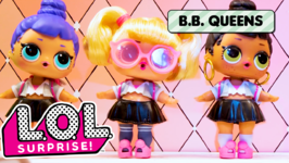 LOL Surprise! B.B. Queens  The Royal Compilation