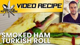 Smoked Ham Turkish Roll
