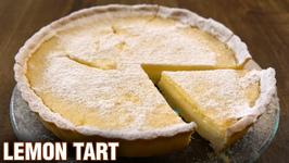 Lemon Tart / Lemon Tart Recipe / Quick and Easy / British Dessert Recipe / Neelam Bajwa