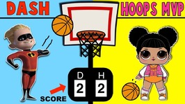 Incredibles 2 DASH vs HOOPS MVP LOL - Basketball Challenge Surprise Toys Game for Kids
