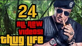 Thug Life - All New Videos - 24