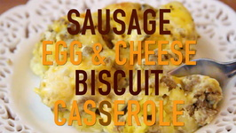 Sausage Egg And Cheese Biscuit Casserole