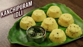 Kanchipuram Idli / How To Make Kovil Idli / Tamil Nadu Koil Idli Recipe / South Indian Food / Ruchi