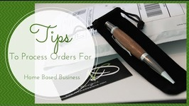 How To Process Orders For Your HomeBased Business