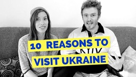 10 Reasons to Visit Ukraine Travel Tips