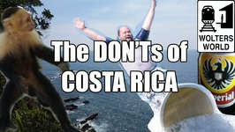 Visit Costa Rica - The DON'Ts of Costa Rica