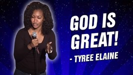 Tyree Elaine - God is Great