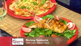 Chef Andy Kamaratos - Shrimp Santorini With Cajun Salmon Salad