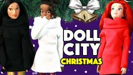 Doll City Christmas  Part 2