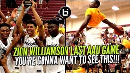 Zion Williamson Went Crazy In Last Aau Game Ever Adidas Nations Championship Highlights