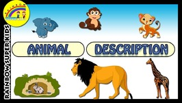 Animal Description For Kids - Animals And Their Young Ones - Animal Homes For Children - Animal Sounds