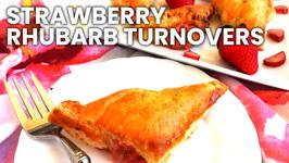 Breakfast Recipe-Strawberry Rhubarb Turnovers