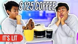 1 Dollar COFFEE VS 125 Dollars COFFEE