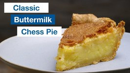 True 'Old South' Buttermilk Chess Pie