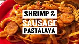 Shrimp And Sausage Pastalaya - Sailboat Cooking