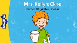 Mrs. Kelly's Class 10 - Water, Please - Learning - Animated Stories for Kids
